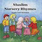 Muslim Nursery Rhymes by T. Norridge, Mustafa Yusuf McDermont (Hardback, 2007)