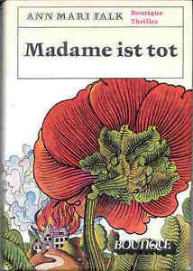 Falk-Ann-Mari-Madame-ist-tot-BOUTIQUE-THRILLER-1969