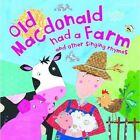 Old MacDonald Had a Farm by Miles Kelly Publishing Ltd (Paperback, 2014)