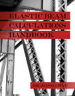 Elastic Beam Calculations Handbook by Jih-Jiang Chyu (Hardback, 2009)