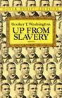 Up from Slavery by Booker T. Washington (Paperback, 1996)