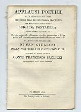 Applausi Poetici a Luigi da Pontedera Predicatore Cappuccino San Giuliano 1828