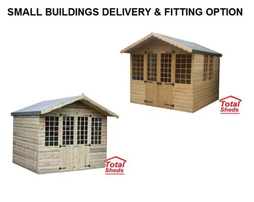 SMALL SIZE BUILDINGS DELIVERY WITH THE OPTION OF FITTING