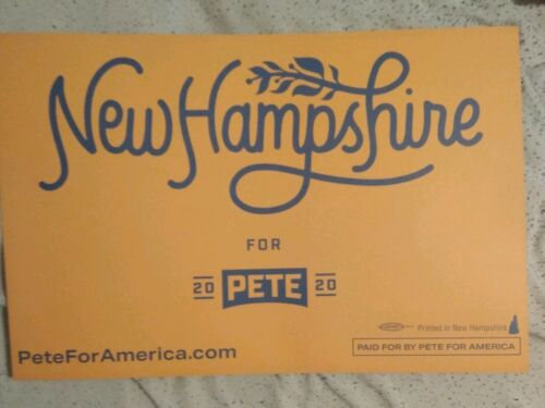 Pete Buttigieg 2020Presidential Candidate Official NewHampshire Campaign Placard
