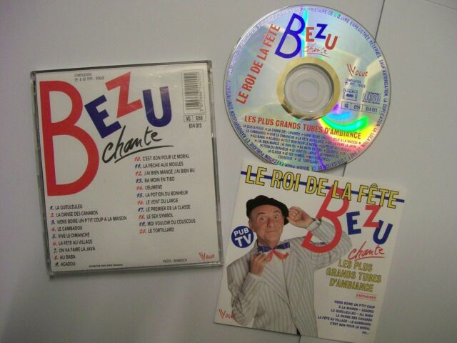 BEZU Le Roi De La Fête (Les Plus Grands Tubes D'Ambiance) 1991 French CD BARGAIN