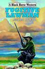 Fugitive Lawman by Jethro Kyle (Hardback, 2014)