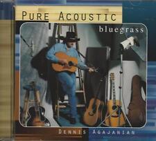 Music CD Pure Acoustic Bluegrass Dennis Agajanian