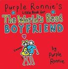 Purple Ronnie's Little Book for the World's Best Boyfriend by Giles Andreae (Hardback, 2009)