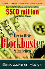 How to Write Blockbuster Sales Letters by Benjamin Hart (Paperback / softback, 2006)