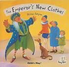 The Emperor's New Clothes by Child's Play International Ltd (Paperback, 2006)