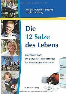 Die 12 Salze des Lebens / Biochemie nach Dr. Schüßler - ... | Buch | Zustand gut