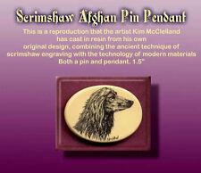Afghan Hound Dog Scrimshaw Art Pendant/Pin
