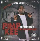 "Breakbread ""Like Da Lord Said"" [PA] by Pimp Kee (CD, 2011, Pimp Kee)"