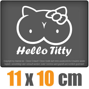 Hello-Titty-11-x-10-cm-JDM-decal-sticker-coche-car-blanco-discos-pegatinas