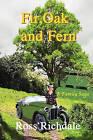 Fir, Oak and Fern by Ross Richdale (Paperback / softback, 2007)