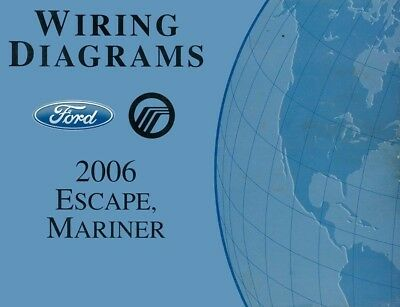 2006 Ford Escape Mercury Mariner Wiring Diagrams ...