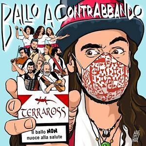 BALLO A CONTRABBANDO - Terraross