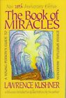 The Book of Miracles a Young Person S Guide to Jewish Spiritual Awareness Lawre
