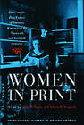 Women in Print: Essays on the Print Culture of American Women from the Nineteenth and Twentieth Centuries by University of Wisconsin Press (Paperback, 2006)