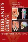 Dorland's/Gray's Pocket Atlas of Anatomy by Richard Drake, A. Wayne Vogl, Adam W. M. Mitchell (Paperback, 2008)