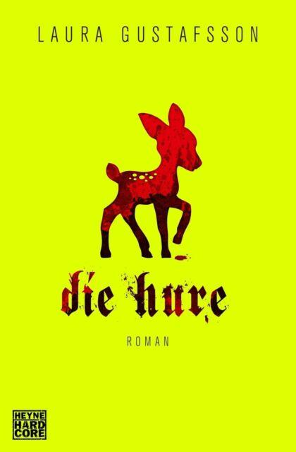 Gustafsson, Laura - Die Hure: Roman /4