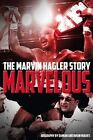 Marvelous: The Marvin Hagler Story by Brian Hughes, Damian Hughes (Paperback, 2016)