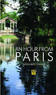 An Hour from Paris by Annabel Simms (Paperback, 2008)