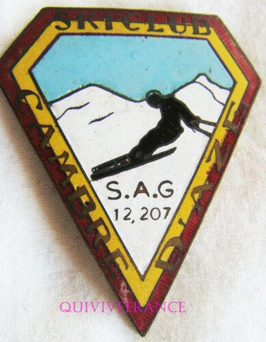 SK1587 - INSIGNE BADGE SKI CLUB DE CAMBRE D'AZE