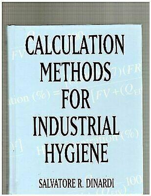 Calculation Methods for Industrial Hygiene, Dinardi, Salvatore R., Good Books