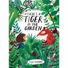 There's a Tiger in the Garden by Lizzy Stewart (Paperback, 2017)
