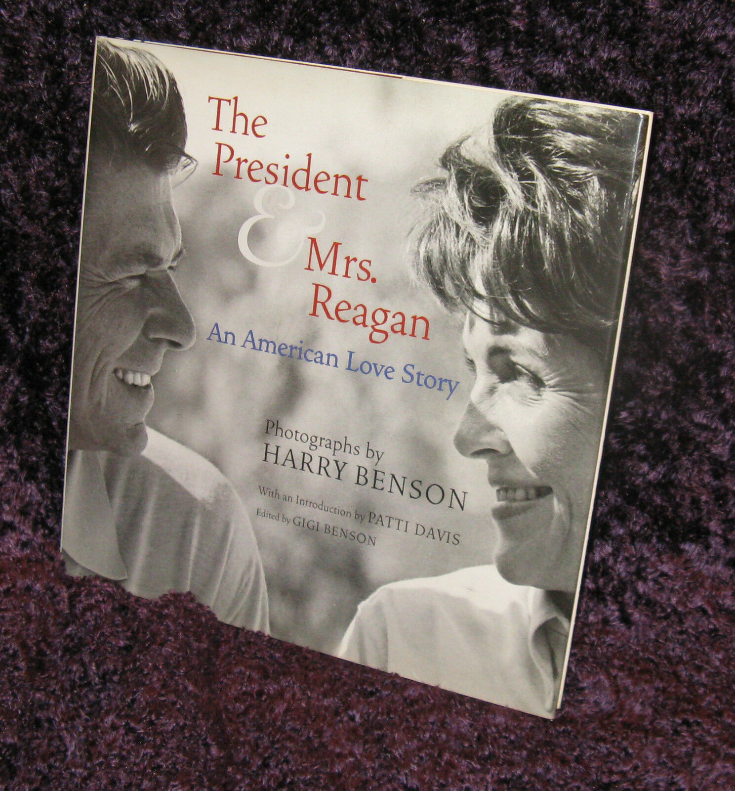 The President and Mrs Reagan An American Love Story by Harry