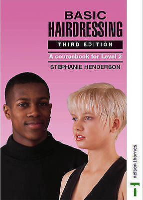 Basic Hairdressing: A Coursebook for Level 2-ExLibrary