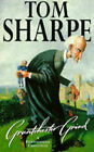 Grantchester Grind: A Porterhouse Chronicle by Tom Sharpe (Paperback, 1996)