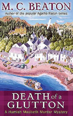 Death of a Glutton: A Hamish Macbeth Mystery by M.C. Beaton, Paperback Used Book