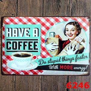 Metal-Tin-Sign-have-a-coffee-Decor-Bar-Pub-Home-Vintage-Retro-Poster-Cafe-ART