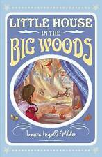 Little House in the Big Woods, Wilder, Laura Ingalls, Excellent Book