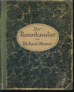 Richard-Strauss-Der-Rosenkavalier-Klavierauszug-u-Text-gebunden-sehr-alt