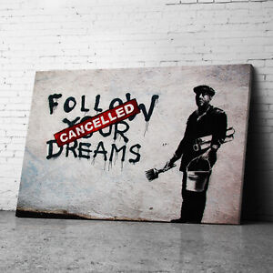 Follow Your Dreams Banksy Canvas Wall Art Prints Framed Large Graffiti Pictures