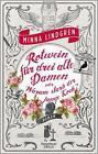 Rotwein für drei alte Damen oder Warum starb der junge Koch? / Abendhain Bd. 1 von Minna Lindgren (2016, Taschenbuch)