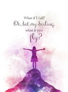 Art Print What If I Fall Quote Inspirational Gift Wall Art