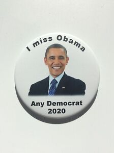 2020-President-Barack-Obama-034-Any-Democrat-2020-034-3-034-Button-034-I-Miss-Obama-034-Pin