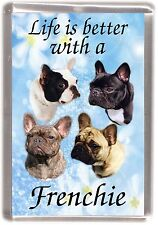"""French Bulldog Fridge Magnet """"Life is better with a Frenchie"""" by Starprint"""
