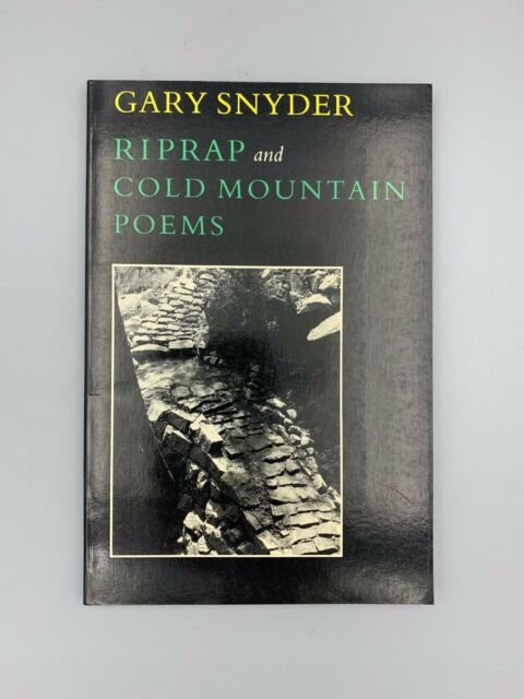 Riprap And Cold Mountain Poems By Gary Snyder 1990 Paperback Reprint