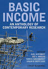 Basic Income: An Anthology of Contemporary Research by John Wiley and Sons Ltd (Hardback, 2013)