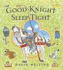 Good Knight Sleep Tight by David Melling (Paperback, 2006)
