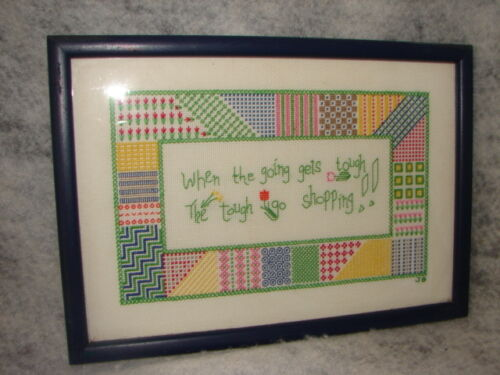 "Vintage Needlepoint & Cross Stitch "" Going Gets Tough go shop"" Sampler Picture"