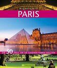 Highlights Paris von Constanze Wimmer (2012, Gebundene Ausgabe)
