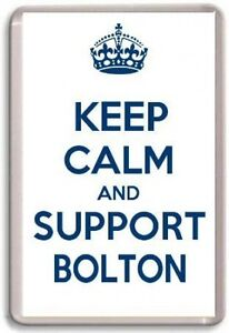 KEEP-CALM-AND-SUPPORT-BOLTON-BOLTON-WANDERERS-FOOTBALL-TEAM-Fridge-Magnet