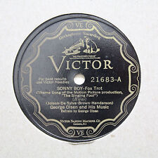 """GEORGE OLSEN AND HIS MUSIC """"Sonny Boy / Beggars Of Life"""" VICTOR 21683 [78]"""