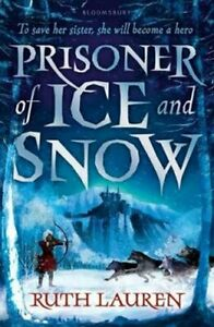 Prisoner-of-Ice-and-Snow-by-Ruth-Lauren-9781408872758-Brand-New